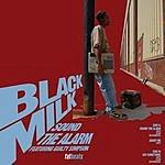 Black Milk Sound The Alarm (7-Track Maxi-Single)