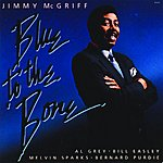 Jimmy McGriff Blue To The 'Bone