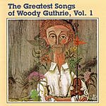 Woody Guthrie The Greatest Songs Of Woody Guthrie, Vol.1