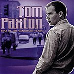 Tom Paxton Best Of The Vanguard Years
