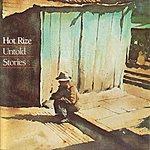 Hot Rize Untold Stories