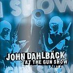 John Dahlbäck At The Gun Show, Part 2 (4-Track Maxi-Single)