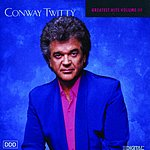 Conway Twitty Conway Twitty: Greatest Hits, Vol.3