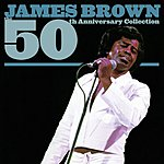James Brown James Brown: The 50th Anniversary Collection