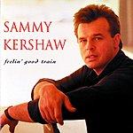 Sammy Kershaw Feelin' Good Train