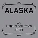 Alaska The Platinum Collection: Alaska