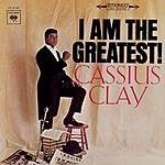 Cassius Clay I Am The Greatest!