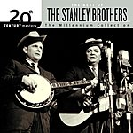 The Stanley Brothers 20th Century Masters - The Millennium Collection: The Best Of The Stanley Brothers