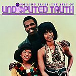 Undisputed Truth Smiling Faces: The Best Of Undisputed Truth
