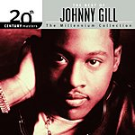 Johnny Gill 20th Century Masters - The Millennium Collection: The Best Of Johnny Gill