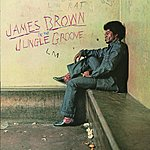 James Brown In the Jungle Groove (With Bonus Track)