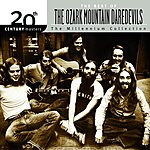 The Ozark Mountain Daredevils 20th Century Masters - The Millennium Collection: The Best Of The Ozark Mountain Daredevils