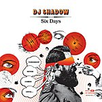 DJ Shadow Six Days (3-Track Maxi-Single)