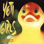 Yeti Girls Squeeeze!