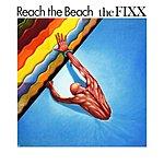 The Fixx Reach The Beach (With Bonus Tracks)
