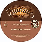Mr. President Love And Happiness (3-Track Maxi-Single)