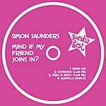 Simon Saunders Mind If My Friend Joins In? (4-Track Maxi-Single)