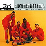 Smokey Robinson & The Miracles 20th Century Masters - The Millennium Collection: The Best Of Smokey Robinson & The Miracles