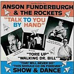 Anson Funderburgh & The Rockets Talk To You By Hand