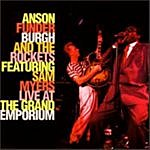 Anson Funderburgh & The Rockets Live At The Grand Emporium