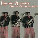 Lonnie Brooks Live At Pepper's 1968