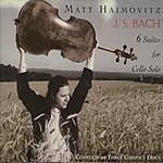 Matt Haimovitz 6 Suites For Cello Solo
