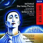 Israel Yinon Symphony No.1, Op.5/Der Letzte Pierrot, Op.19