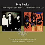Dirty Looks Dirty Looks/Turn It Up (Remastered)