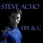 Steve Acho Try & C (5-Track Maxi-Single)