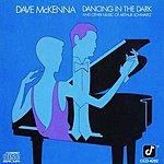 Dave McKenna Dancing In The Dark (And Other Music Of Arthur Schwartz)