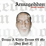 Armageddon Dream A Little Dream Of Me (Standard Edit)
