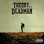 Theory Of A Deadman Theory Of A Deadman (Parental Advisory)