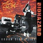 Biohazard Urban Discipline (With Bonus Tracks)