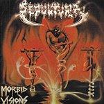 Sepultura Morbid Visions/Bestial Devastation (With Bonus Tracks)