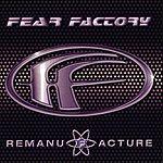 Fear Factory Remanufacture