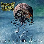 Malevolent Creation Stillborn