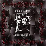 Delerium Euphoric (EP)