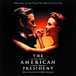 Marc Shaiman The American President: Original Score From The Motion Picture