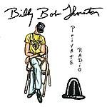 Billy Bob Thornton Private Radio