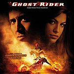 Christopher Young Ghost Rider: Original Motion Picture Soundtrack