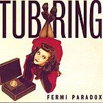 Tub Ring Fermi Paradox