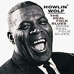 Howlin' Wolf Real Folk Blues/More Real Folk Blues (Blues Classics Revisited & Remastered)