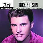 Rick Nelson 20th Century Masters - The Millennium Collection: The Best Of Rick Nelson
