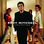 Eddy Mitchell Collection (Version Cristal)