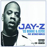 JAY Z '03 Bonnie & Clyde (3-Track Maxi-Single) (Parental Advisory)