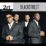 Blackstreet 20th Century Masters - The Millennium Collection: The Best Of Blackstreet