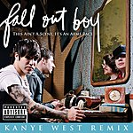 Fall Out Boy This Ain't A Scene, It's An Arms Race (Kanye West Remix)