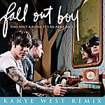 Fall Out Boy This Ain't A Scene, It's An Arms Race (Kanye West Remix/Edited)
