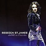 Rebecca St. James aLive In Florida