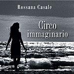 Rossana Casale Circo Immaginario